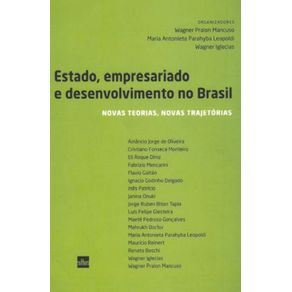 Estado-Empresariado-E-Desenvolvimento-No-Brasil