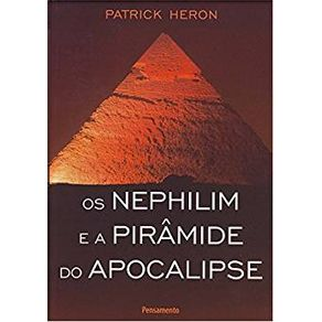 Os-Nephilim-E-A-Piramide-Do-Apocalipse