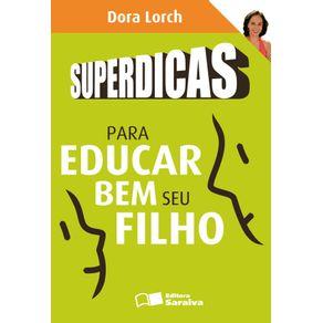 Superdicas-para-educar-bem-seu-filho-