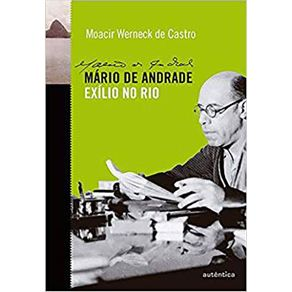 Mario-de-Andrade---Exilio-no-Rio