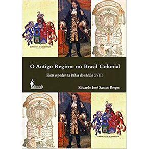 O-antigo-regime-no-Brasil-colonial