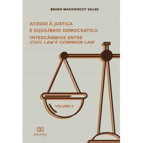 Acesso-a-Justica-e-Equilibrio-Democratico--intercambios-entre-Civil-Law-e-Common-Law---Volume-2