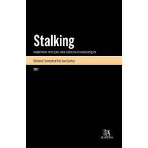 Stalking-parametros-de-tipificacao-e-o-bem-juridico-da-integridade-psiquica