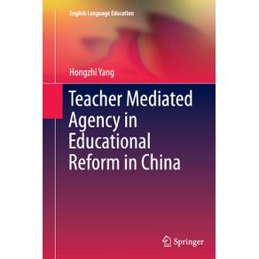 Teacher-Mediated-Agency-in-Educational-Reform-in-China