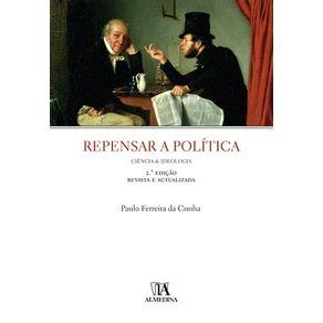 Repensar-a-politica-ciencia-e-ideologia