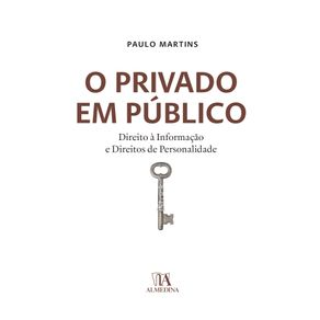 O-privado-em-publico-direito-a-informacao-e-direitos-de-personalidade