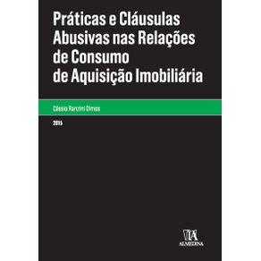 Praticas-e-clausulas-abusivas-nas-relacoes-de-consumo-de-aquisicao-imobiliaria-