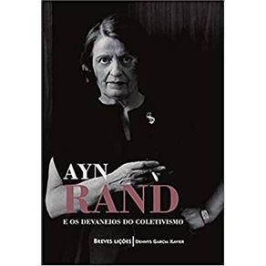 Ayn-Rand-e-os-devaneios-do-coletivismo--Breves-licoes