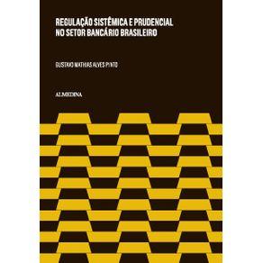 Regulacao-sistemica-e-prudencial-no-setor-bancario-brasileiro-