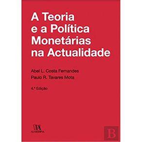 TEORIA-E-A-POLITICA-MONETARIAS-NA-ACTUAL-A---4-ED