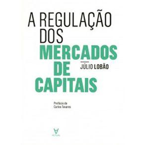 A-REGULACAO-DOS-MERCADOS-DE-CAPITAIS