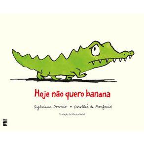 Hoje-nao-quero-banana
