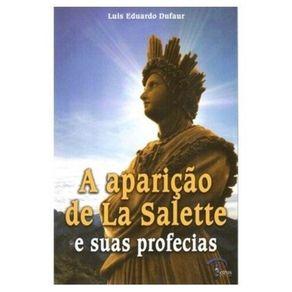 A-Aparicao-De-La-Salette-E-Suas-Profecias