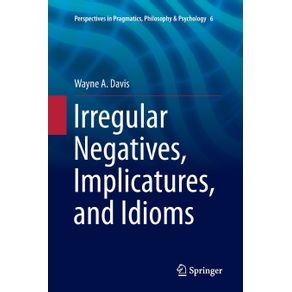 Irregular-Negatives-Implicatures-and-Idioms