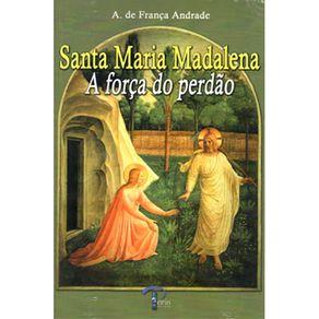 Santa-Maria-Madalena---A-Forca-Do-Perdao