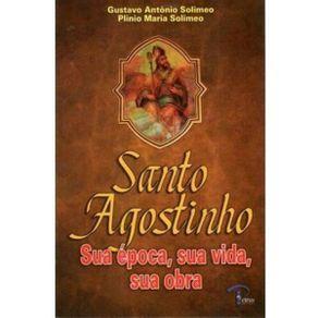 Santo-Agostinho-Sua-Epoca-Sua-Vida-Sua-Obra