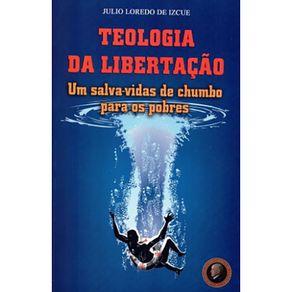 Teologia-Da-Libertacao---Um-Salva-Vidas-De-Chumbo-Para-Os-Pobres