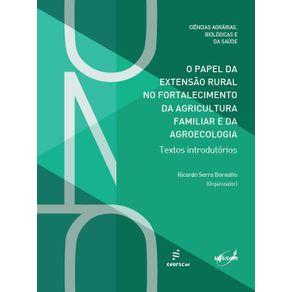 O-Papel-da-Extensao-Rural-no-Fortalecimento-da-Agricultura-Familiar-E-da-Agroecologia-Textos-Introdutorios