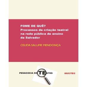 Fome-de-que-processos-de-criacao-teatral-na-rede-publica-de-ensino-de-Salvador