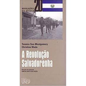A-revolucao-salvadorenha-da-revolucao-a-reforma