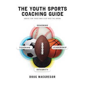 The-Youth-Sports-Coaching-Guide