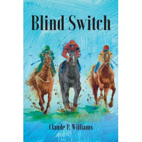 Blind-Switch