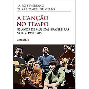 A-cancao-no-tempo---85-anos-de-musicas-brasileiras---1958-1985---Vol-2