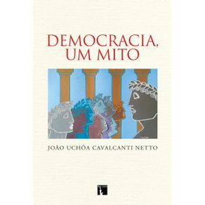Democracia-Um-Mito