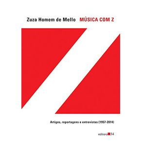 Musica-com-Z---artigos-reportagens-e-entrevistas-1957-2014