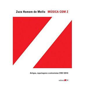 Musica-com-Z---artigos-reportagens-e-entrevistas--1957-2014-