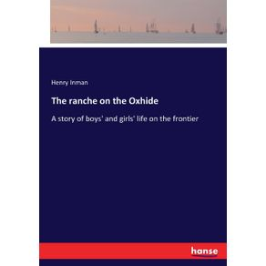 The-ranche-on-the-Oxhide