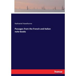 Passages-from-the-French-and-Italian-note-books