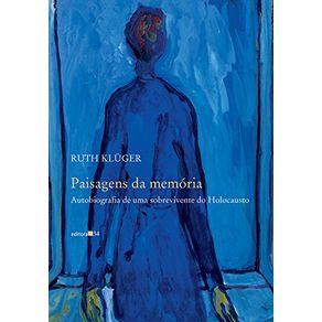 Paisagens-da-memoria---autobiografia-de-uma-sobrevivente-do-Holocausto
