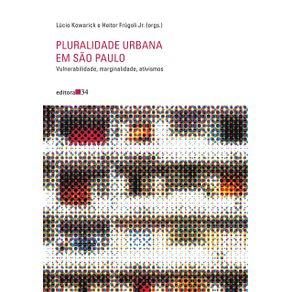 Pluralidade-urbana-em-Sao-Paulo---vulnerabilidade-marginalidade-ativismos