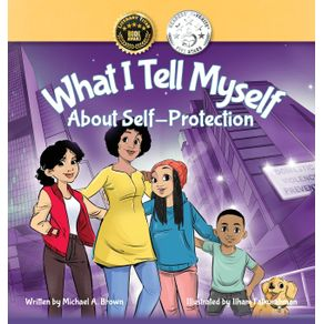 What-I-Tell-Myself-About-Self-Protection