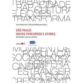 Sao-Paulo---novo-percursos-e-atores---Sociedade-cultura-e-politica