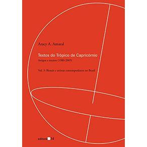Textos-do-Tropico-de-Capricornio---artigos-e-ensaios-1980-2005-bienais-e-artistas-contemporaneos-no-Brasil---Vol-3