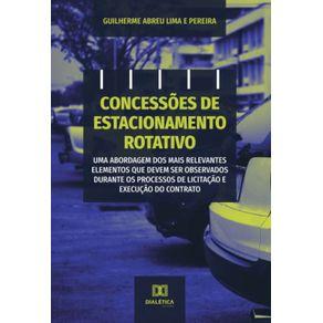 Concessoes-de-estacionamento-rotativo--uma-abordagem-dos-mais-relevantes-elementos-que-devem-ser-observados-durante-os-processos-de-licitacao-e-execucao-do-contrato