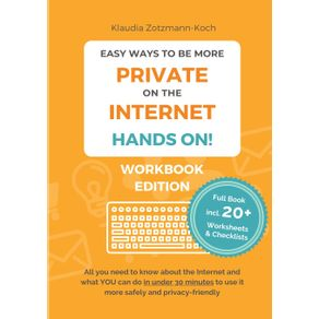 Easy-Ways-to-Be-More-Private-on-the-Internet---HANDS-ON---Workbook-