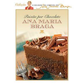 ANA-MARIA-BRAGA---PAIXOES-POR-CHOCOLATE
