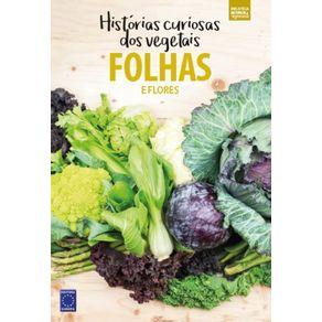 Colecao-Historias-Curiosas-dos-Vegetais--Folhas-e-Flores
