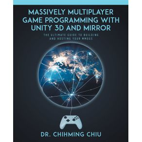 Massively-Multiplayer-Game-Programming-With-Unity-3d-and-Mirror