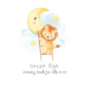 Dream-High-Activity-Book-for-Kids-6-12
