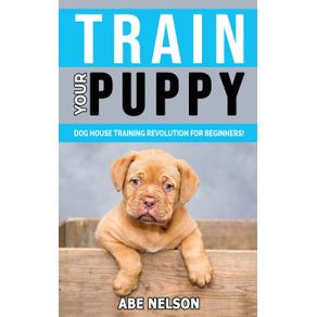 TRAIN-YOUR-PUPPY