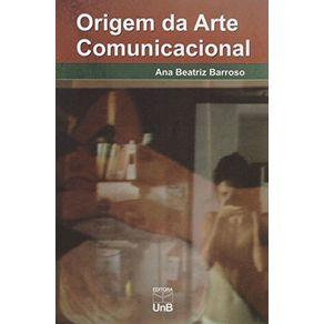 ORIGEM-DA-ARTE-COMUNICACIONAL