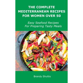 The-Complete-Mediterranean-Recipes-for-Women-Over-50