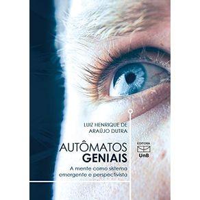 AUTOMATOS-GENIAIS-A-MENTE-COMO-SISTEMA-EMERGENTE-E-PERSPECTIVISTA