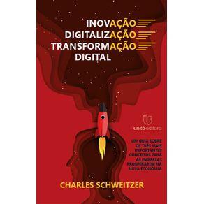 Inovacao|Digitalizacao|Transformacao-Digital---Um-Guia-Sobre-os-Tres-Mais-Importantes-Conceitos-para-as-Empresas-Prosperarem-na-Nova-Economia