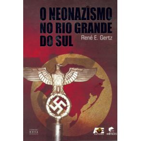 O-NEONAZISMO-NO-RIO-GRANDE-DO-SUL