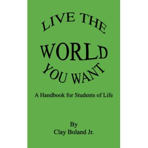 Live-the-World-You-Want